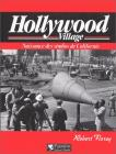 Hollywood village: Naissance des studios de Californie