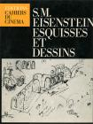 S.M. Eisenstein : Esquisses et dessins