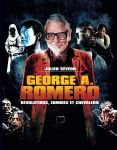 George A. Romero: Révolutions, zombies et chevalerie
